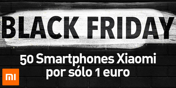 Ofertas Xiaomi Black Friday